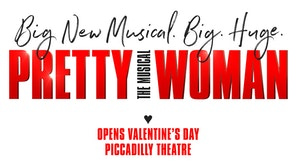 Big new musical, Big, Huge! Pretty Woman the Musical opening vaentines days, picadilly theatre.